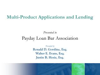 Presented to Payday Loan Bar Association