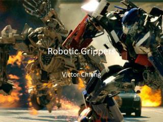 Robotic Grippers