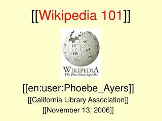 [[ Wikipedia 101 ]]