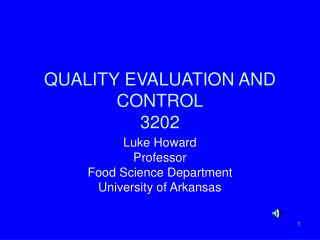 QUALITY EVALUATION AND CONTROL 3202