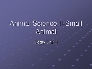 Animal Science II-Small Animal