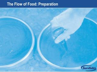 The Flow of Food: Preparation
