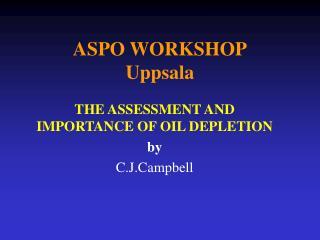 ASPO WORKSHOP Uppsala