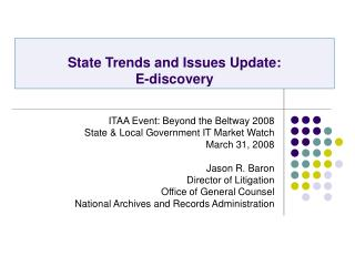 State Trends and Issues Update:  E-discovery