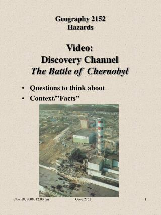 Video:  Discovery Channel The Battle of  Chernobyl