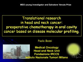 Translational research  in head and neck cancer:  preoperative chemotherapy in oral cavity cancer based on disease mole