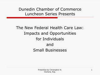 Dunedin Chamber of Commerce Luncheon Series Presents