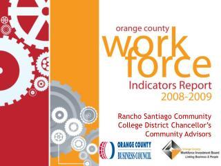 Rancho Santiago Community College District Chancellor's Community Advisors