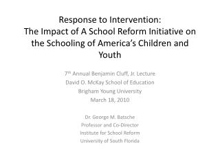 Response to Intervention: The Impact of A School Reform Initiative on the Schooling of America's Children and Youth