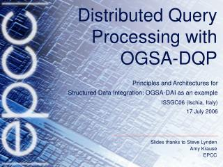 Distributed Query Processing with  OGSA-DQP