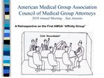 American Medical Group Association Council of Medical Group Attorneys 2010 Annual Meeting   San Antonio