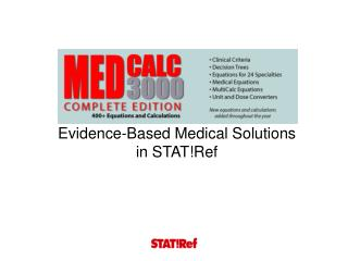 Evidence-Based Medical Solutions in STAT!Ref