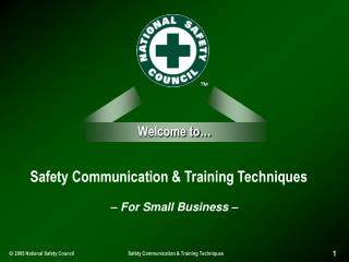Safety Communication & Training Techniques
