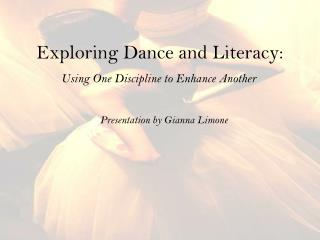 Exploring Dance and Literacy: