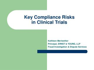 Key Compliance Risks  in Clinical Trials
