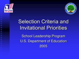 Selection Criteria and Invitational Priorities