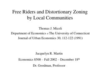 Free Riders and Distortionary Zoning         by Local Communities