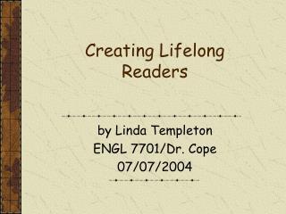 Creating Lifelong Readers