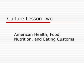 Culture Lesson Two