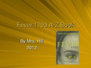 Fever 1793 A-Z Book