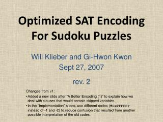 Optimized SAT Encoding For Sudoku Puzzles