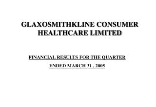 FINANCIAL RESULTS FOR THE QUARTER  ENDED MARCH 31 , 2005