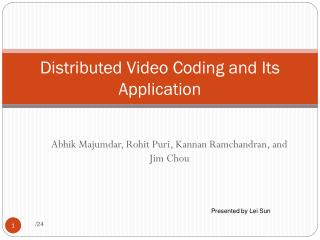 Distributed Video Coding and Its Application