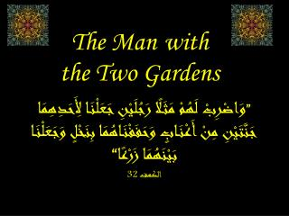 The Man with  the Two Gardens