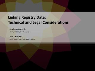 Linking Registry Data:  Technical and Legal Considerations