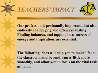 TEACHERS' IMPACT