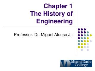Chapter 1 The History of Engineering