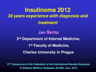 Insulinoma 2012 30 years experience with diagnosis and treatment