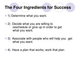 The Four Ingredients for Success