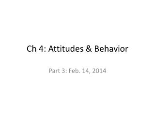 Attitudes and Attitude Theories