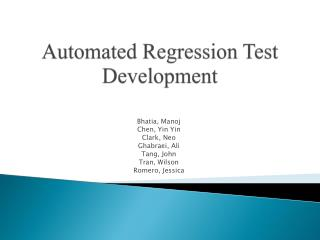 Automated Regression Test Development