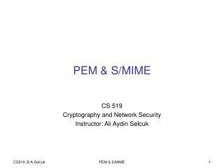 PEM & S/MIME