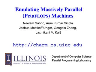 Emulating Massively Parallel (Peta FLOPS ) Machines
