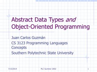 Abstract Data Types  and  Object-Oriented Programming