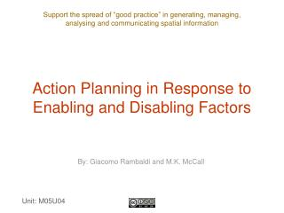 Action Planning in Response to Enabling and Disabling Factors