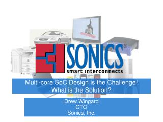 Multi-core SoC Design is the Challenge! What is the Solution?