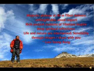 Majestic plateau at Ali inTibetdelivers unforgettable visual impact Rich ancient customs of Tibetans inspire deep spi