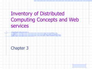 Inventory of Distributed Computing Concepts and Web services