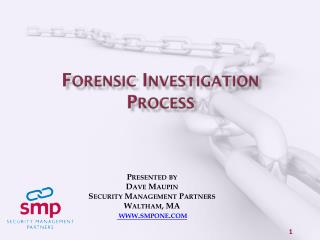 Forensic Investigation Process