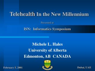 Telehealth In the New Millennium