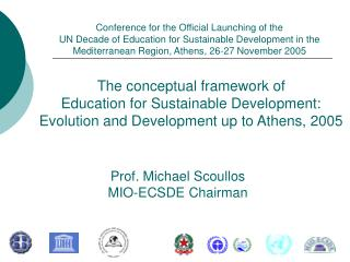 The conceptual framework of  Education for Sustainable Development: Evolution and Development up to Athens, 2005