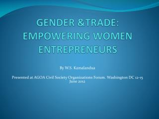 GENDER &TRADE: EMPOWERING WOMEN ENTREPRENEURS