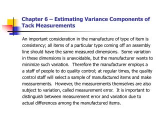 Chapter 6 � Estimating Variance Components of Tack Measurements