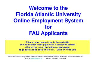 Welcome to the Florida Atlantic University Online Employment System  for FAU Applicants