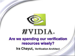 Are we spending our verification resources wisely?