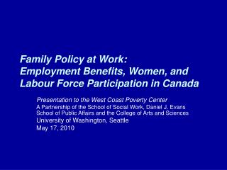 Family Policy at Work:  Employment Benefits, Women, and Labour Force Participation in Canada